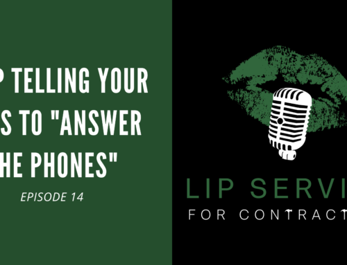 "Episode 14 – Stop Telling Your CSRs to ""Answer The Phones"""